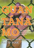 Guantanamo The War On Human Rights