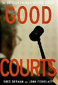 Good Courts The Case for Problem-Solving Justice