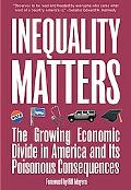 Inequality Matters The Growing Economic Divide In America And Its Poisonous Consequences