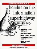 Bandits on the Information Superhighway: What You Need to Know