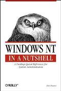 Windows Nt in a Nutshell A Desktop Quick Reference for System Administrators