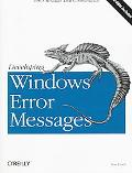 Developing Windows Error Messages
