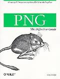 PNG: The Definitive Guide - Greg Roelofs - Paperback