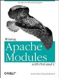 Writing Apache Modules With Perl and C