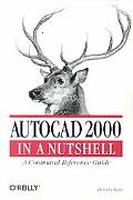 Autocad 2000 in a Nutshell