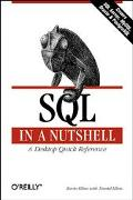 SQL in a Nutshell A Desktop Quick Reference