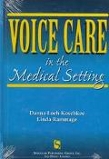 Voice Care in the Medical Setting