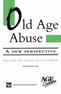 Old Age Abuse : A New Perspective