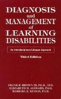 Diagnosis and Management of Learning Disabilities An Interdisciplinary/Lifespan Approach