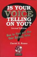 Is Your Voice Telling on You? How to Find and Use Your Natural Voice