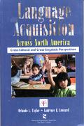 Language Alquisition Across North America Cross-Culture and Cross-Linguistic Perspectives