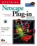 Official Netscape Plug-In Book The Hottest Add-Ons & How They Work