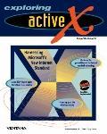 Exploring Activex Harnessing Microsoft's New Internet Standard