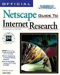 Official Netscape Guide to Internet Research For Windows & Macintosh