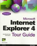 Microsoft Internet Explorer 4 Tour Guide Everything You Need to Get Started!