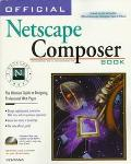 Official Netscape Composer Book Windows 95 & Windows Nt