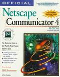 Official Netscape Communicator Book The Definitive Guide to Navigator 4 & the Communicator S...