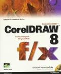 Coreldraw 8 F/X Inventive Techniques & Outrageous Effects