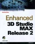 Enhanced 3d Studio Max Release 2