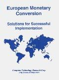 European Monetary Conversion: Solutions for Successful Implementation