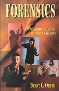 Forensics The Winner's Guide to Speech Contests