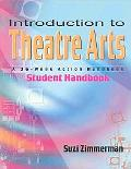 Introduction to Theatre Arts A 36-Week Action Handbook