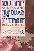 New Audition Scenes and Monologs from Contemporary Playwrights The Best New Cuttings from ar...