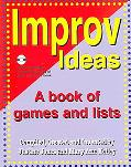 Improv Ideas A Book of Games And Lists