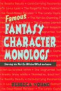Famous Fantasy Character Monologs Starring the Not-so-wicked Witch And More