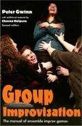 Group Improvisation The Manual of Ensemble Improv Games