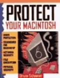 Protect Your MacIntosh - Bruce Schneier - Paperback
