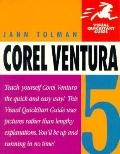 Corel Ventura 5 (Visual QuickStart Guide) - Jan Tolman - Paperback