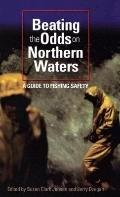 Beating the Odds on Northern Waters: A Guide to Fishing Safety