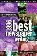 1996 Best Newspaper Writing Winners  The American Society of Newspaper Editors Competition