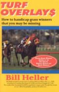 Turf Overlays How to Handicap Grass Winners That You May Be Missing