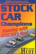Stock Car Champions Running With Nascar's Best