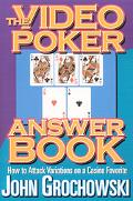 Video Poker Answer Book How to Attack Variations on a Casino Favorite