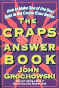 Craps Answer Book How to Make One of the Best Bets in the Casino Even Better