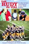 Rudy In You A Youth Sports Guide For Players, Parents And Coaches