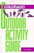 Colorado Outdoor Activity Guide
