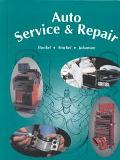 Auto Service & Repair Servicing, Troubleshooting, and Repairing Modern Automobiles  Applicab...