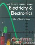 Electricity and Electronics Study Guide With Laboratory Activities