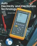 Auto Electricity and Electronics Principles, Diagnosis, Testing, and Service of All Major El...