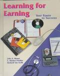 Learning for Earning Your Route to Success