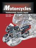 Motorcycles Fundamentals, Service, Repair