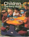 Children: The Early Years