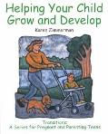 Helping Your Child Grow and Develop