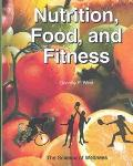 Nutrition, Food, and Fitness The Science of Wellness