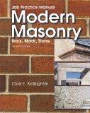 Job Practice Manual for Modern Masonry: Brick, Block, Stone
