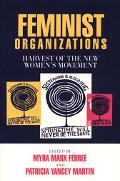 Feminist Organizations Harvest of the New Women's Movement